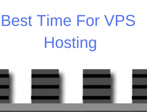 When is the best time to go for VPS Hosting?