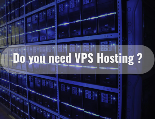 Do I need VPS hosting?