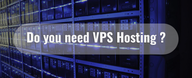 do you need VPS Hosting Suggestmyhost